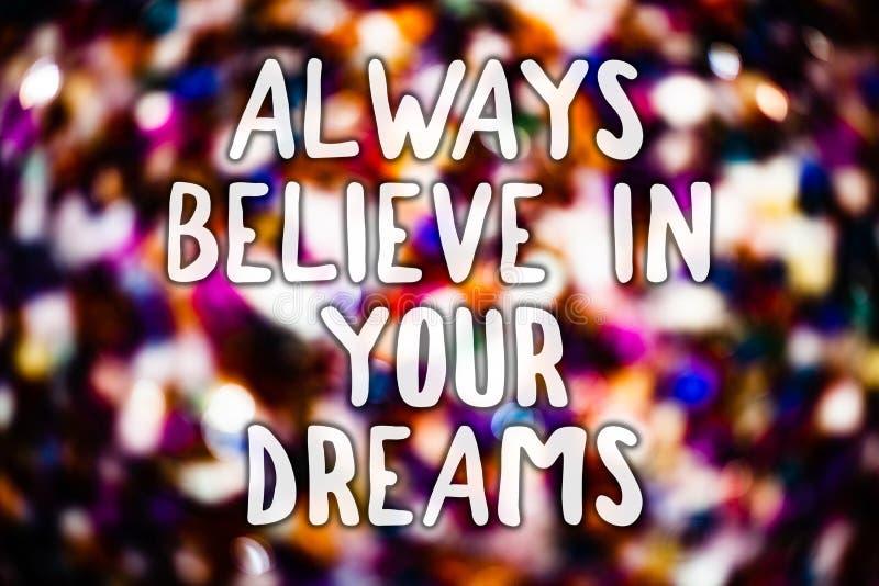 Die Schreibensanmerkung, die glauben darstellt immer, an Ihre Träume Präsentationsglaube vertrauen des Geschäftsfotos, der an sel vektor abbildung