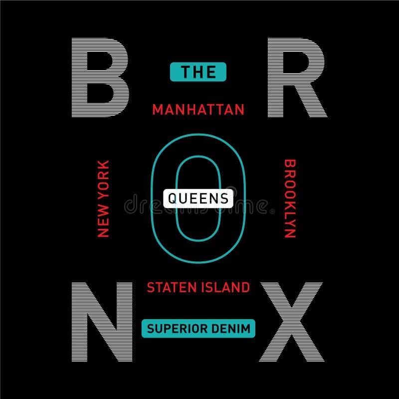 Die Typografiet-stück Entwurfs-Vektorillustration ny Stadt Bronx kühle ehrfürchtige lizenzfreie abbildung