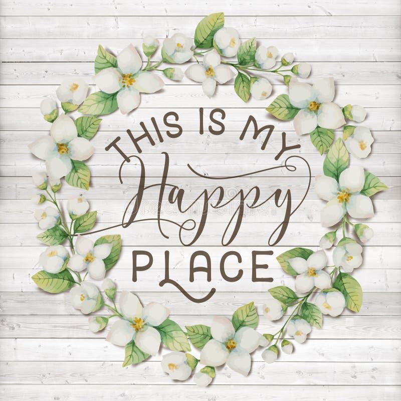 Dieses ist mein glückliche Platz-Baumwollblumenkranz mit hölzernem schäbigem schickem Hintergrund stock abbildung