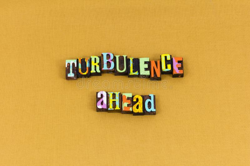 Difficulty turbulence challenge success ahead typography royalty free stock photos