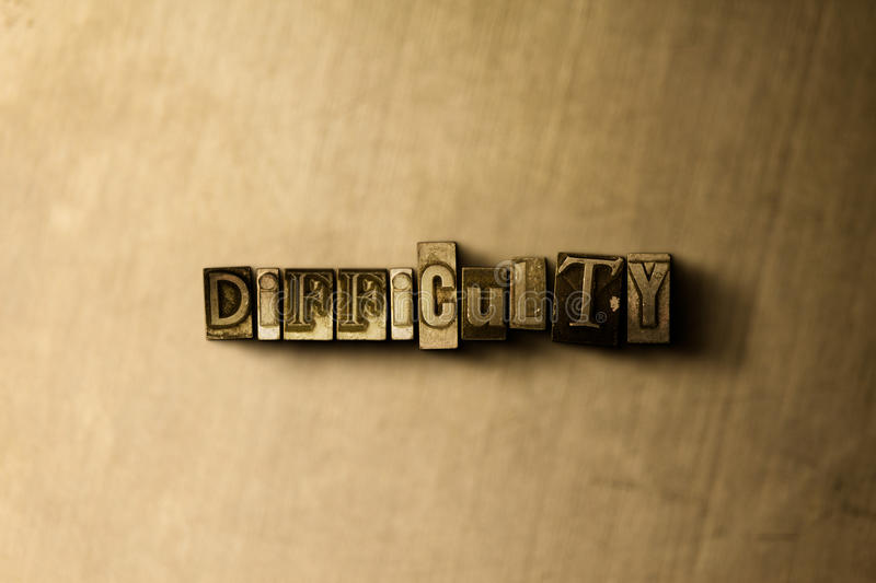 DIFFICULTY - close-up of grungy vintage typeset word on metal backdrop. Royalty free stock illustration. Can be used for online banner ads and direct mail royalty free illustration