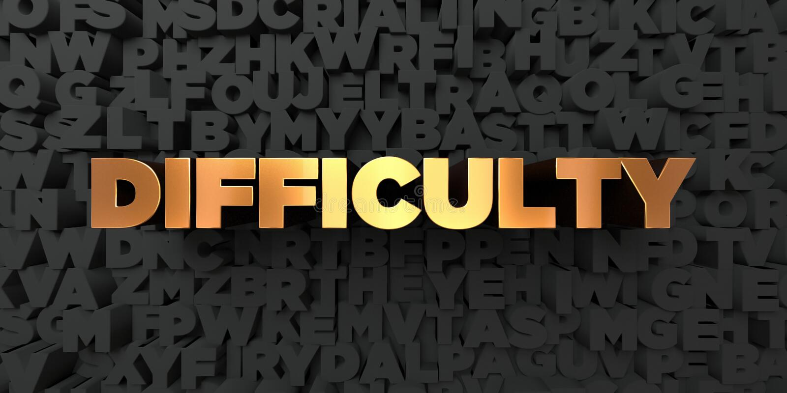 Difficulty - Gold text on black background - 3D rendered royalty free stock picture. This image can be used for an online website banner ad or a print postcard royalty free illustration