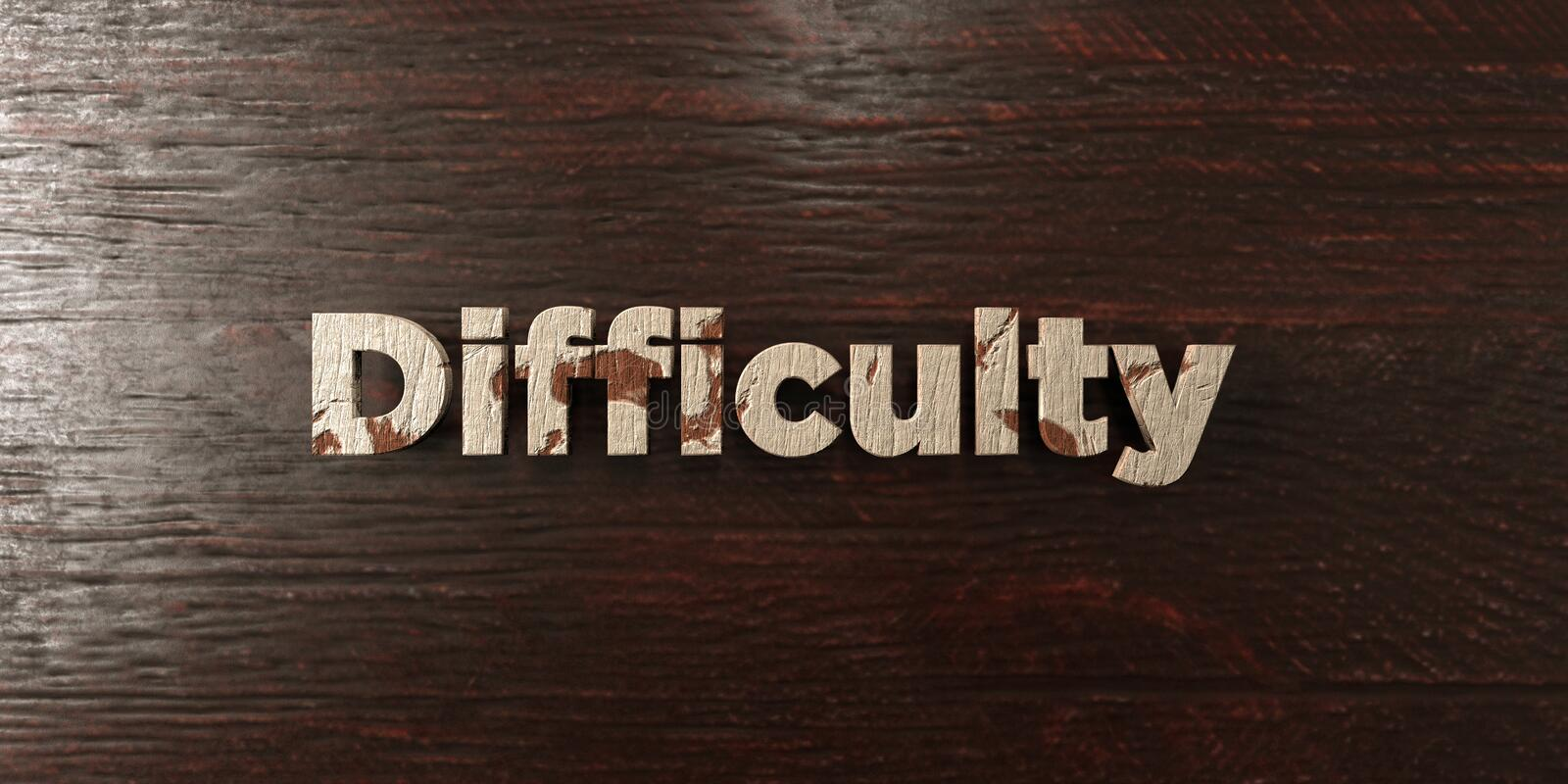 Difficulty - grungy wooden headline on Maple - 3D rendered royalty free stock image. This image can be used for an online website banner ad or a print postcard vector illustration
