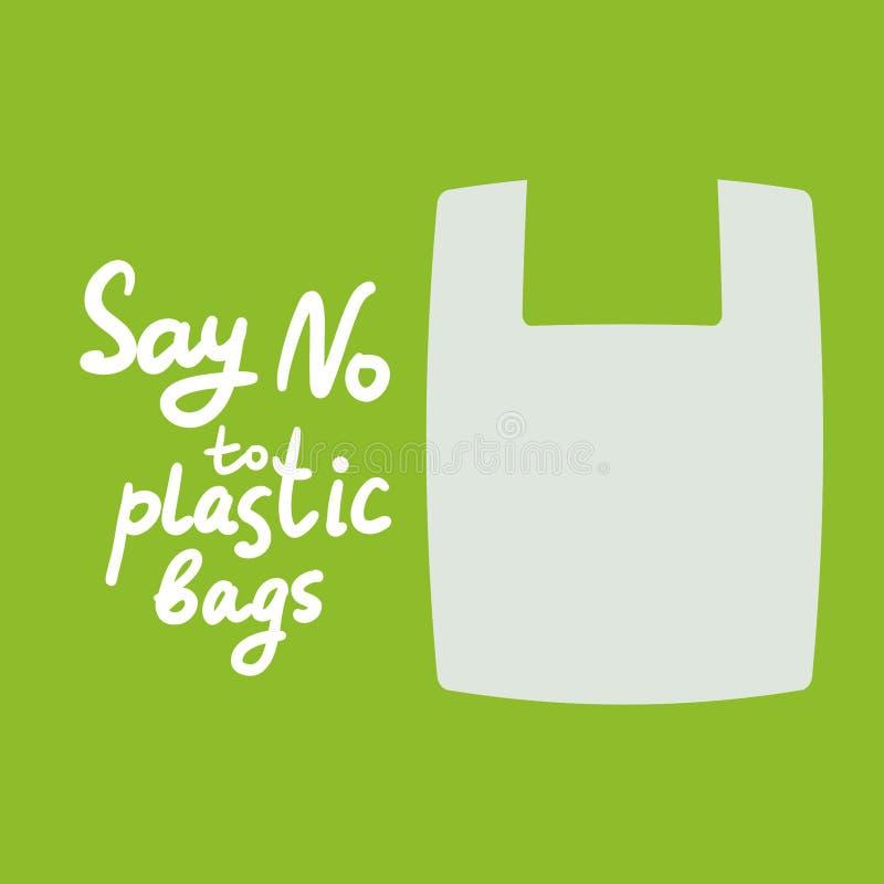 Diga NÃO aos sacos de plástico Texto branco, caligrafia, rotulação, garatuja à mão no verde Pare a poluição plástica Sacos de plá ilustração do vetor