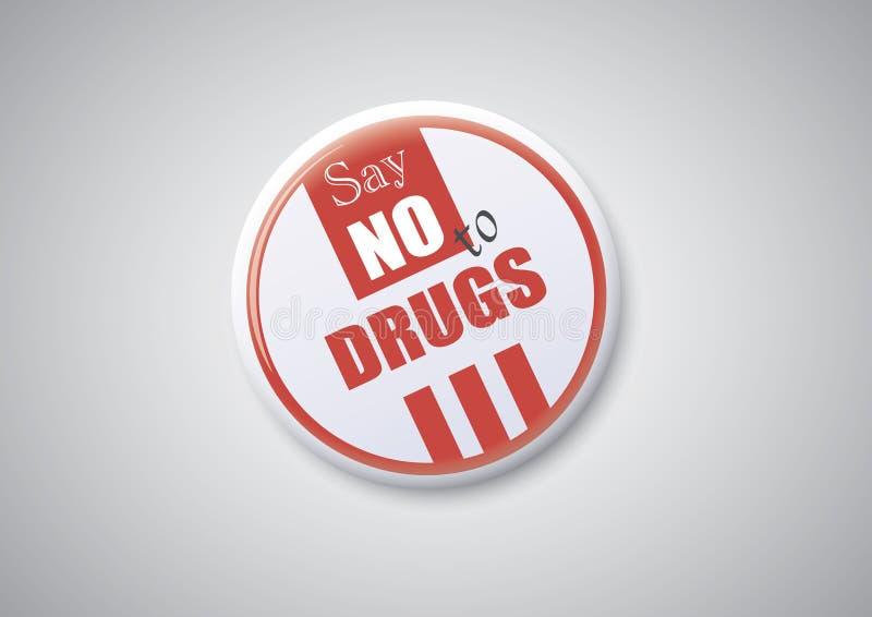 Diga o No. às drogas ilustração do vetor