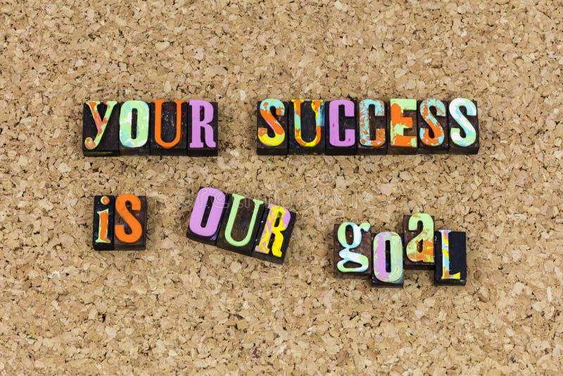 Din framgång är vår målbeskickning royaltyfria foton