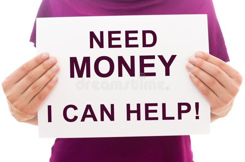 ¿Dinero de la necesidad? ¡Puedo ayudar! foto de archivo