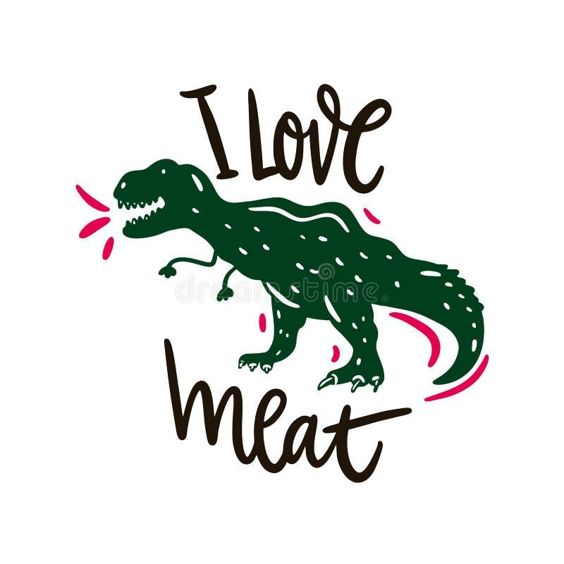 Dinosaur Tyrannosaurus hand drawn vector illustration. I love meat lettering. Cartoon style. Isolated on white background vector illustration