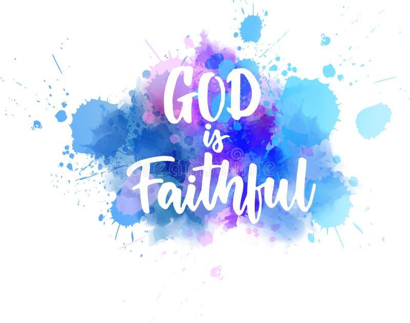 Dio è fedele - iscrizione scritta a mano sullo spalsh dell'acquerello illustrazione di stock