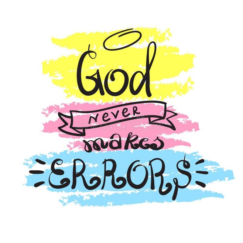 Dios nunca hace los errores - letras de motivación de la cita, cartel religioso Letras hermosas dibujadas mano ilustración del vector