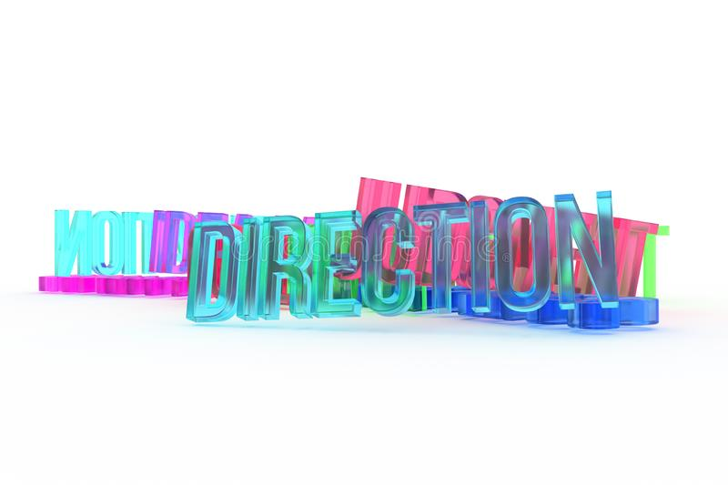 Direction, business conceptual colorful 3D rendered words. Message, creativity, caption & illustration. Direction, business conceptual colorful 3D rendered royalty free illustration