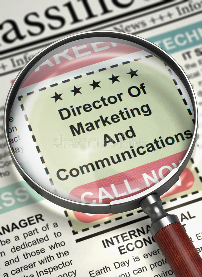 Director Of Marketing And Communications Hiring Now. 3D. Director Of Marketing And Communications. Newspaper with the Vacancy. Newspaper with Classified stock photo