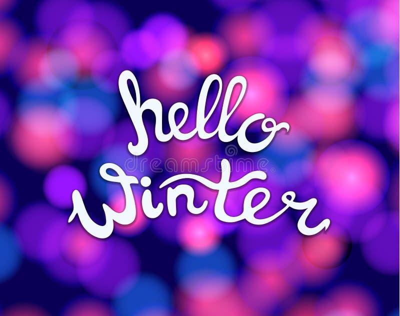 Dirigez bonjour le lettrage d'hiver sur le fond coloré brouillé illustration stock