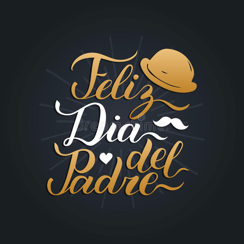Dirigez la calligraphie Feliz Dia Del Padre, traduit jour de pères heureux pour la carte de voeux, l'affiche de fête etc. illustration de vecteur
