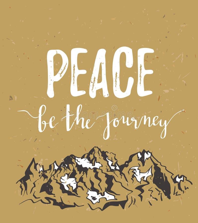 Dirigez la carte de vintage avec des montagnes et la paix inspirée de ` d'expression soit le ` de voyage Fond élégant de carton d illustration libre de droits