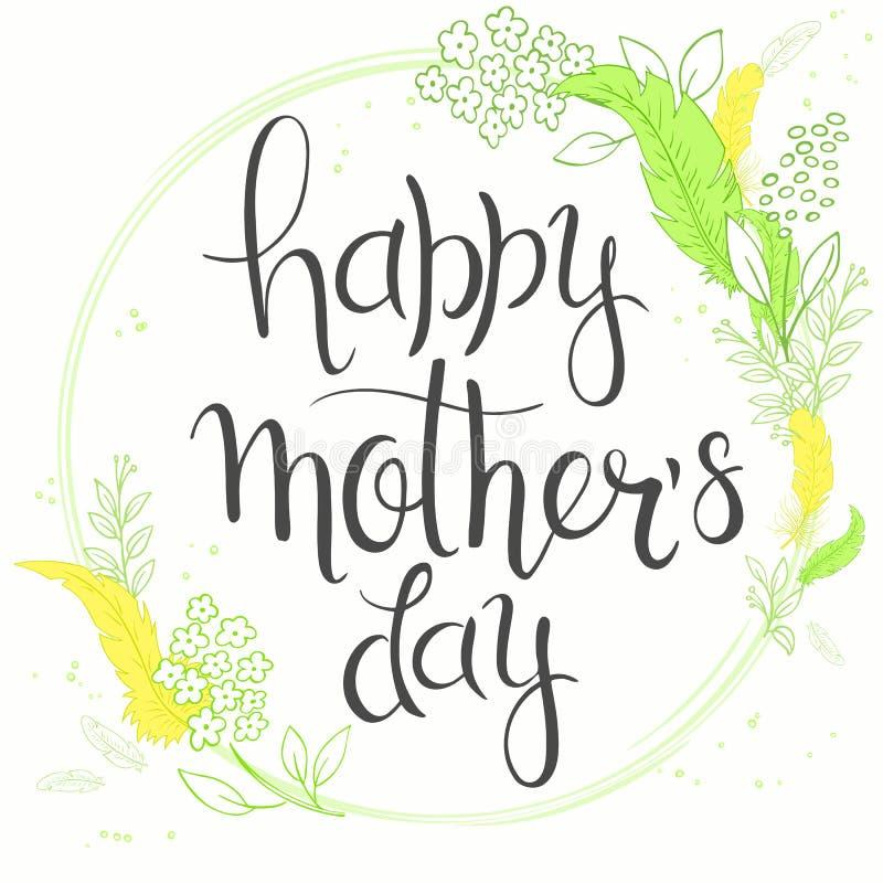 Dirigez le lettrage tiré par la main de jour de mères avec des branches, des remous, des fleurs et la citation - jour de mères he illustration de vecteur