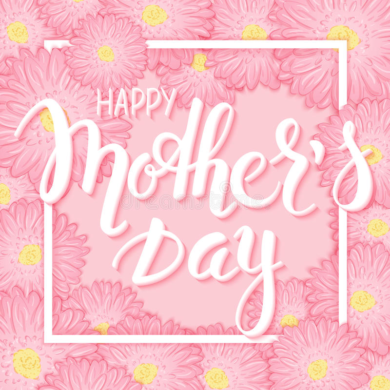 Dirigez le lettrage tiré par la main de jour de mères avec le cadre, les fleurs roses de chrysanthème et 3d la citation - jour de illustration libre de droits