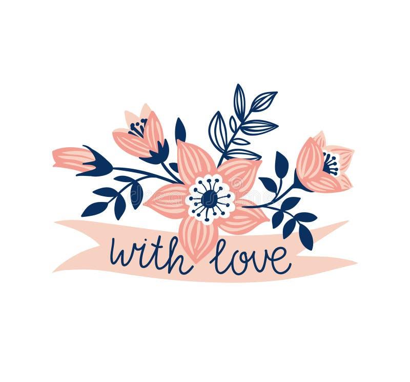 Dirigez le ruban tiré par la main avec des fleurs et expression élégante - et x27 ; avec le love& x27 ; illustration libre de droits