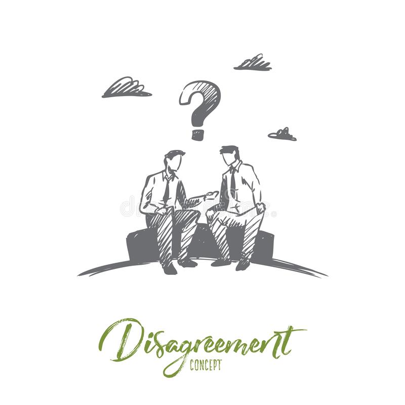 Disagreement, business, people, conflict concept. Hand drawn isolated vector. vector illustration