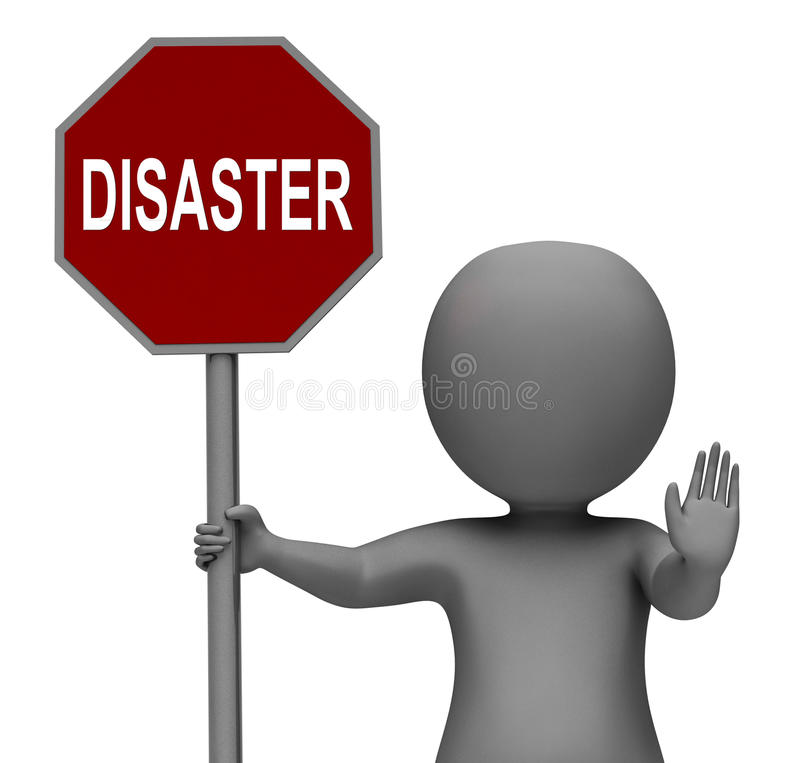 Disaster Stop Sign Shows Crisis Trouble Or Calamity. Disaster Stop Sign Showing Crisis Trouble Or Calamity royalty free illustration