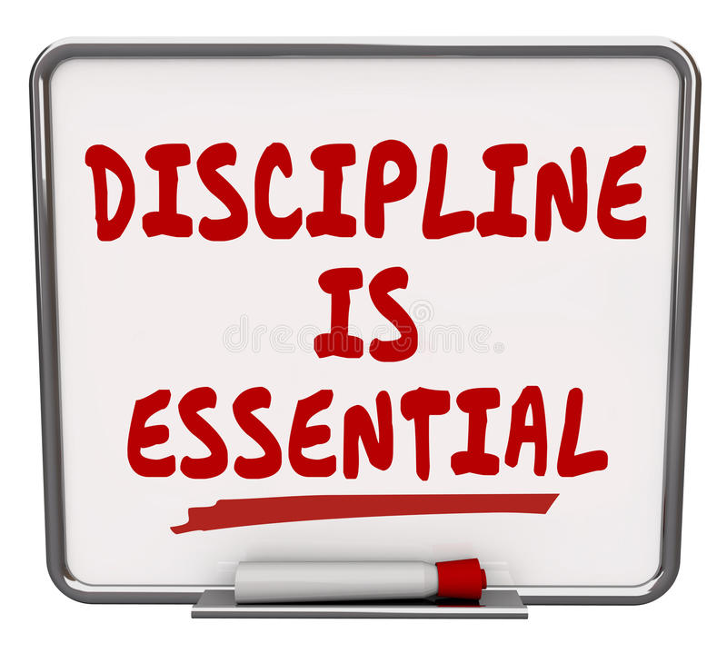 Free Discipline Is Essential Words Dry Erase Board Commitment Control Royalty Free Stock Photos - 48569918
