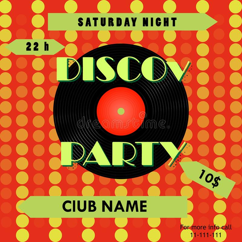 Disco party poster. Disco poster design. Vinyl record. Vector illustration. Disco party poster. Disco poster design. Vinyl record. Vector illustration royalty free illustration