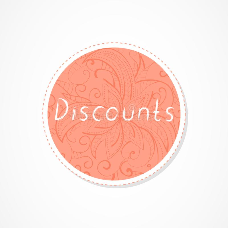 Discounts inscription on decorative round backgrounds with floral pattern. Hand drawn lettering. Vector illustration vector illustration