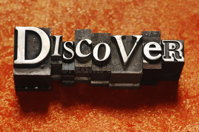 Discover. The word Discover done in old lead type stock photo