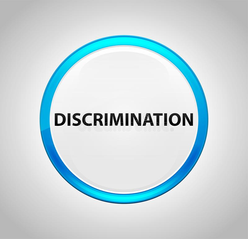 Discriminação em volta da tecla azul ilustração do vetor