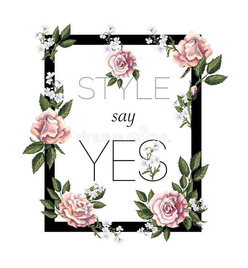 Diseñe para la camiseta de la impresión con el ramo, el lema y el cuadrado de las rosas de té Ilustración del vector ilustración del vector