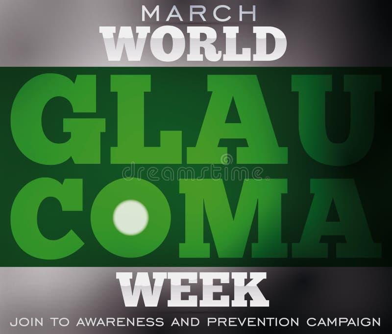 Diseñe para la semana del glaucoma con la ceguera debida esta enfermedad ocular, ejemplo del vector ilustración del vector