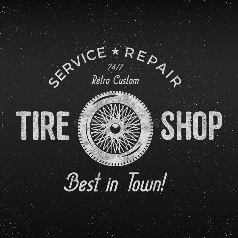 Diseño de la etiqueta de la tienda del neumático del vintage Cartel de la reparación del garaje Diseño monocromático retro Bueno  ilustración del vector
