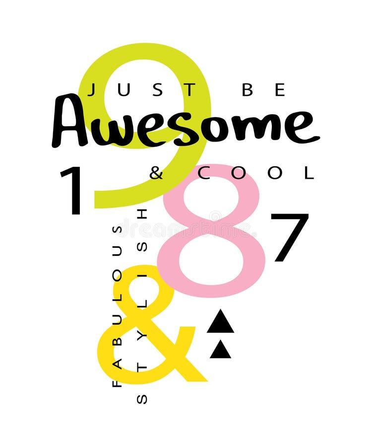 Diseño de la impresión lema de los gráficos de la camiseta/del vector impresionantes de la materia textil stock de ilustración