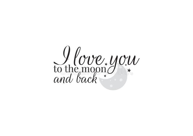Diseño de la pared, te amo a la luna y a la parte posterior, redactando diseño, etiquetas de la pared, Art Decor stock de ilustración