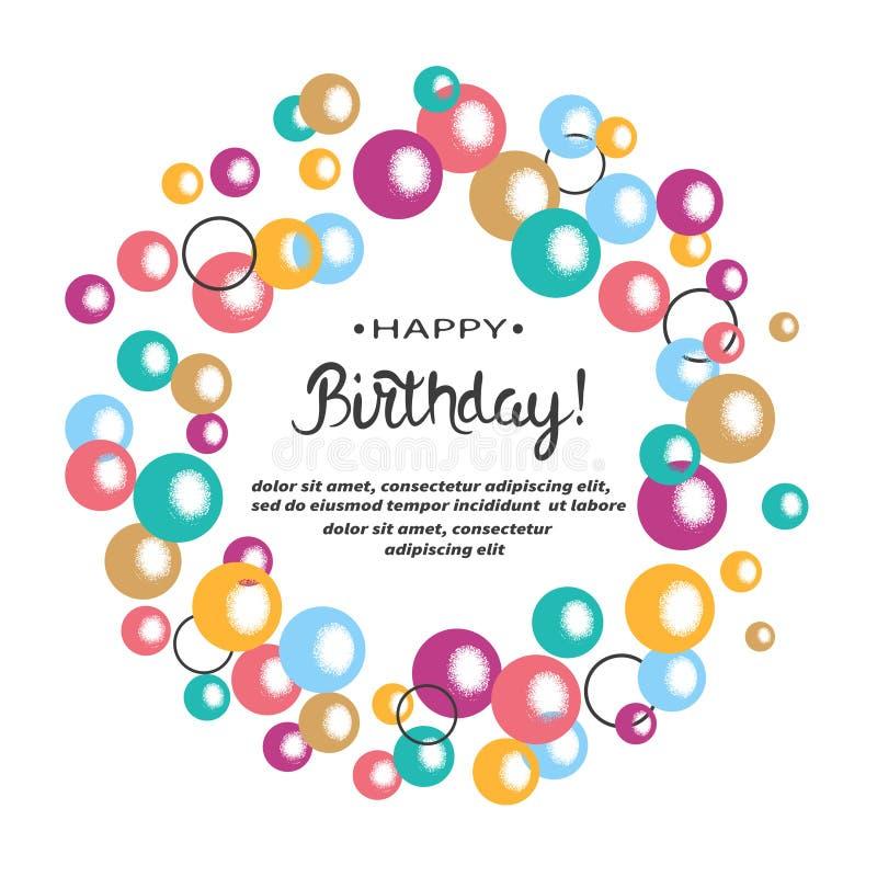 Diseño de tarjeta del feliz cumpleaños con las burbujas coloridas ilustración del vector