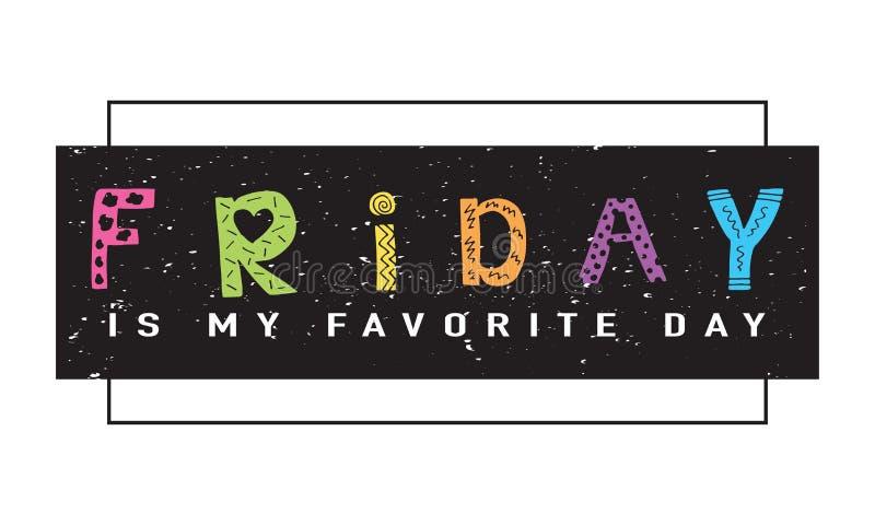 Diseño del lema de la camiseta de los gráficos de la camiseta de viernes ilustración del vector
