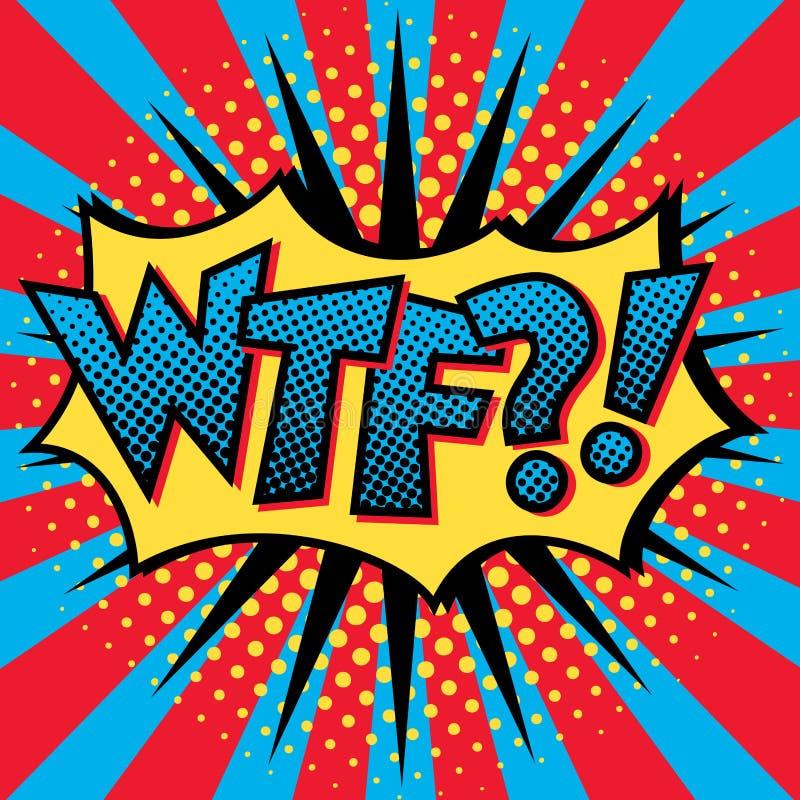 Diseño del texto del arte pop WTF ilustración del vector
