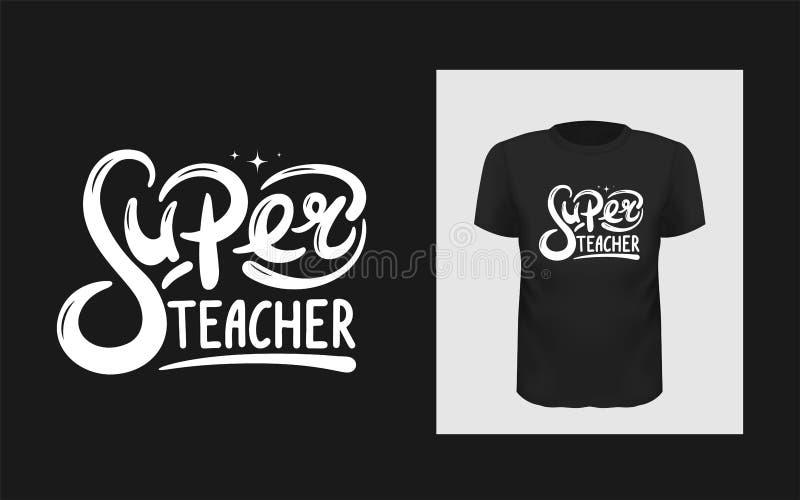 Dise?o del lema de la camiseta Impresi?n de la camiseta con un profesor estupendo de la frase Plantilla de las letras del vector libre illustration
