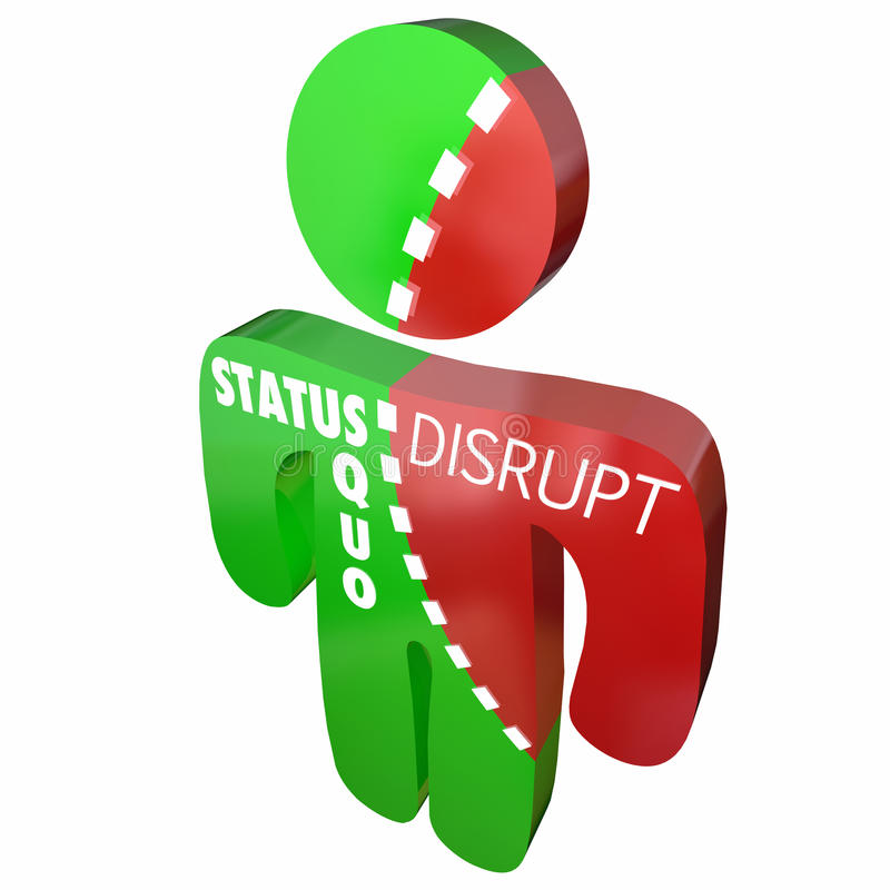 Disrupt Status Quo Same Person Change stock illustration