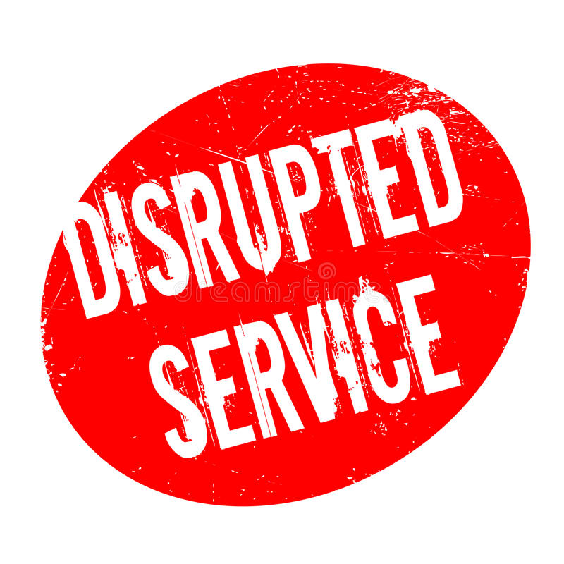 Disrupted Service rubber stamp. Grunge design with dust scratches. Effects can be easily removed for a clean, crisp look. Color is easily changed stock illustration