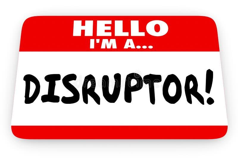 Disruptor zmiany agent Cześć Jestem Imię etykietką royalty ilustracja
