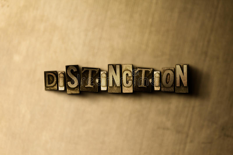 DISTINCTION - close-up of grungy vintage typeset word on metal backdrop. Royalty free stock illustration. Can be used for online banner ads and direct mail stock illustration