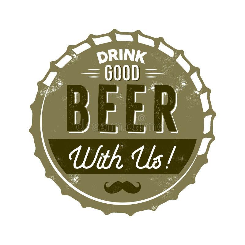 Distintivo d'annata della birra di stile Progettazione del timbro a umido Buona birra della bevanda con noi segno Effetto dello s illustrazione di stock