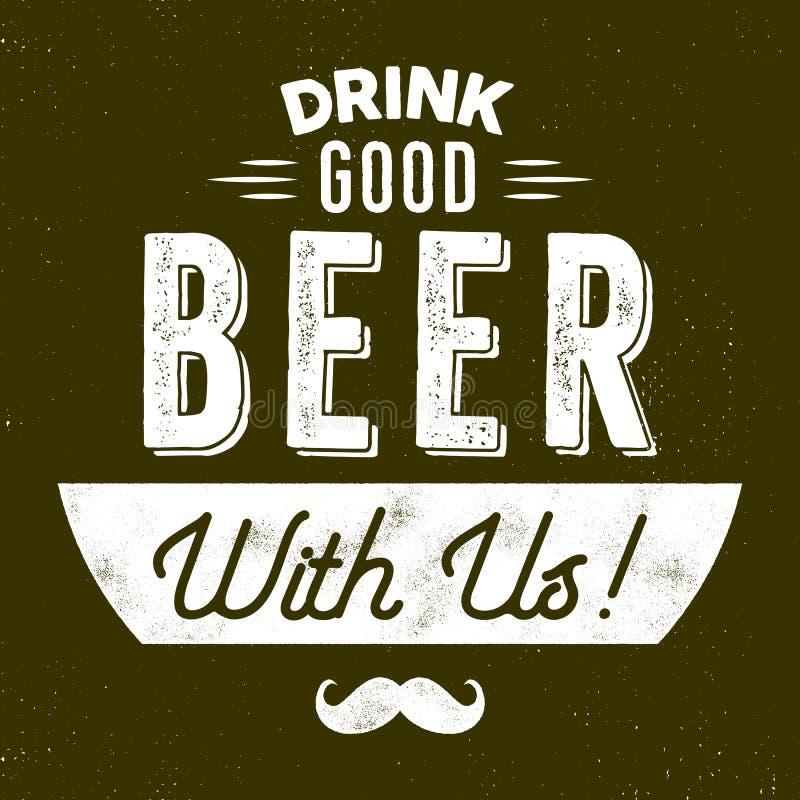 Distintivo d'annata della birra di stile Progettazione del timbro a umido Buona birra della bevanda con noi segno Simbolo di Move illustrazione di stock