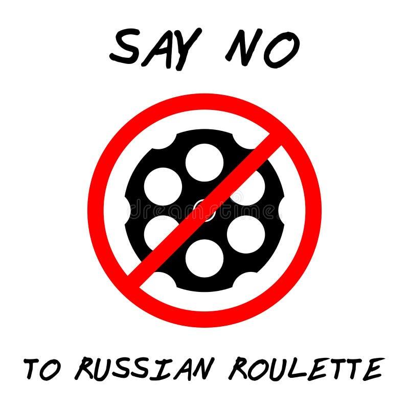 DITES NON À LA ROULETTE RUSSE illustration stock