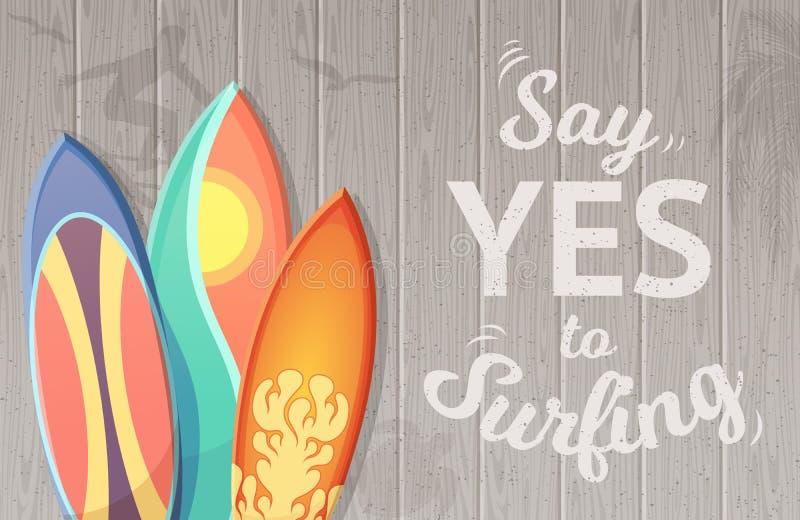 Dites oui au fond surfant de vecteur avec des planches de surf illustration libre de droits