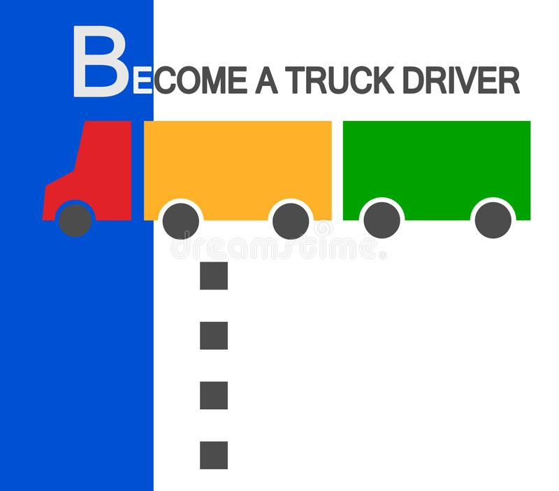 Diventa un autista di camion Siamo assumere nuovi impiegati degli autisti di camion con un rimorchio con i punti dello spazio del illustrazione di stock