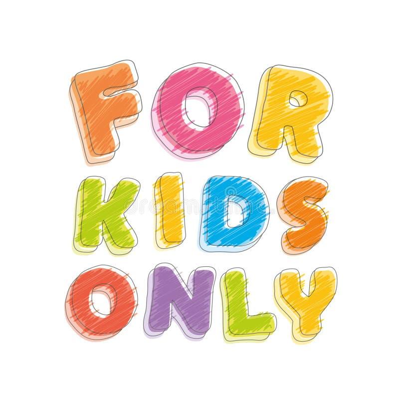 Dla dzieciaków tylko Chrzcielnica ołówka kredka Ręcznie pisany, skrobanina wektor ilustracji