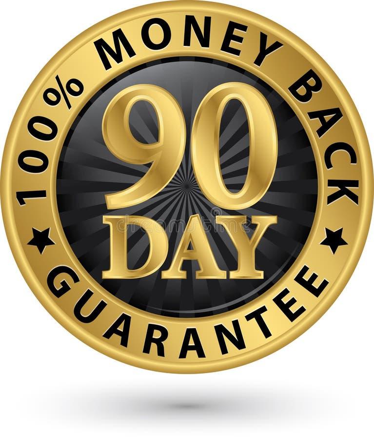 90 - dnia pieniądze tylnej gwaranci 100% złoty znak, wektorowy illustrati royalty ilustracja