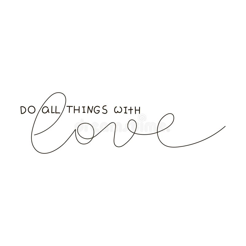 Do All Things With Love. Text for prints, designs, cards, clothes and tattoo. Badge tag icon. vector illustration